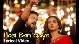 Video Hasi Ban Gaye Full Lyrics (Male Version) |  Hamari Adhuri Kahani | Ami Mishra | Emraan | Vidya B download in MP3, 3GP, MP4, WEBM, AVI, FLV January 2017