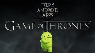Top 5 Android Apps For Game Of Thrones:GotGRFans Android app -- https://play.google.com/store/apps/details?id=com.gotgrfansApps Creators: http://heron-apps.comGotGRFans iOS app -- http://apple.co/1ZHcsCl5. Hodor Soundboard -- http://bit.ly/1SrW8m44. Horn - Game Of Thrones -- http://bit.ly/1UY5CaS3. Game of Shame -- http://bit.ly/1Ur84rx2. Trivia for Game of Thrones -- http://bit.ly/1MNZ8Vv.1. A Game of Thrones Guide -- http://bit.ly/1UxXdMXΔημιουργία intro: http://silentvelcro.tv/Site: http://www.gameofthrones-grfans.com/Facebook: http://on.fb.me/1RPDdyHTwitter: https://twitter.com/#!/GameOfThronesGrGoogle plus: https://plus.google.com/b/11539681737...Map: http://www.gotgrmap.com/Instagram: https://instagram.com/gotgrfans/My Lefkada Video Gallery: http://video.mylefkada.gr/category/ga...Youtube 1nd Channel:http://bit.ly/1Sei5VxGoT T-Shirts : http://bit.ly/1pOLP1DMusic: https://www.youtube.com/watch?v=tRJs3...