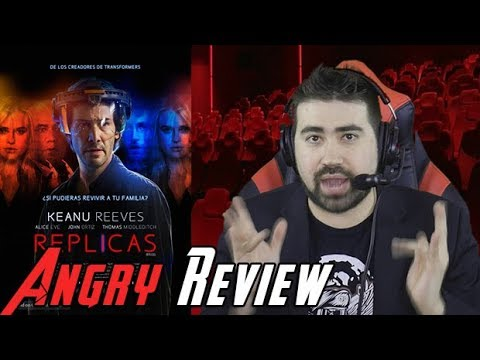 Replicas Angry Movie Review [Worst of 2019!?]
