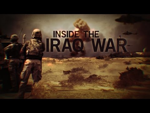 Inside the Iraq War  Iraq War -...