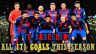 Video FC Barcelona - All 171 Goals This Season (2016/17) 720p HD MP3, 3GP, MP4, WEBM, AVI, FLV Oktober 2017
