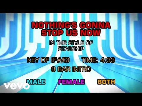 Starship - Nothing's Gonna Stop Us Now (Karaoke)