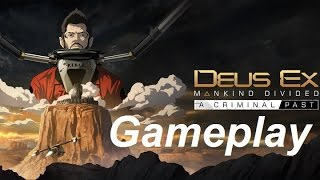 PRISON UNDER SIEGE  Deus Ex Mankind Divided A Criminal Past  Gameplay