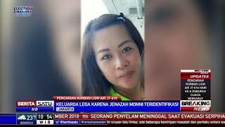 Video Keluarga Lega karena Jenazah Penumpang JT-610 Monni Teridentifikasi MP3, 3GP, MP4, WEBM, AVI, FLV Desember 2018