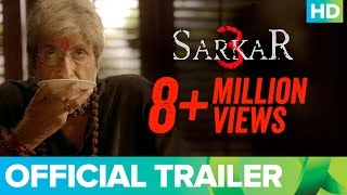 Video Sarkar 3 | Official Trailer | Amitabh Bachchan, Jackie, Amit Sadh, Yami Gautam & Manoj MP3, 3GP, MP4, WEBM, AVI, FLV Mei 2017