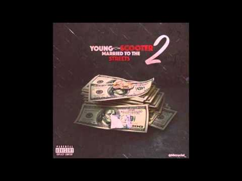 Young Scooter - Whole Hunnid Feat BMG Sunny VL Deck K Black Lani (Married To The Streets2)