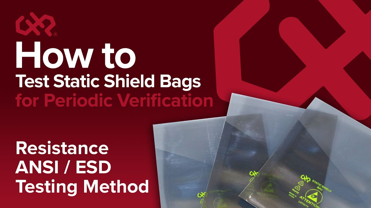 How to Test Static Shield Bags for Periodic Verification
