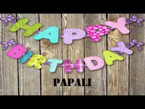 Papali   Birthday Wishes