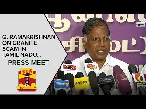 G-Ramakrishnan-on-Granite-Scam-in-Tamil-Nadu-Press-Meet--Thanthi-TV
