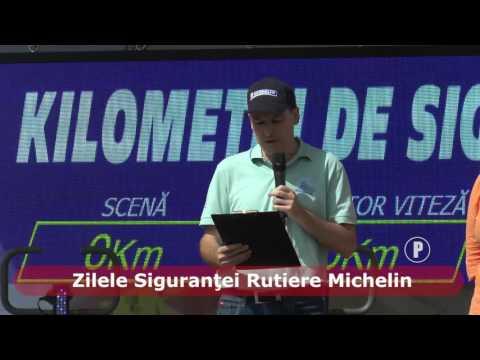 Zilele Siguranţei Rutiere Michelin (P)