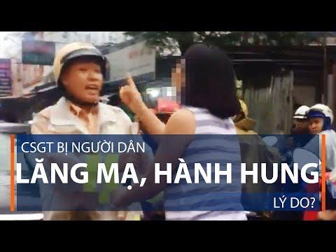 CSGT bị người dân lăng mạ, hành hung: Lý do? | VTC1 - Thời lượng: 7 phút, 19 giây.
