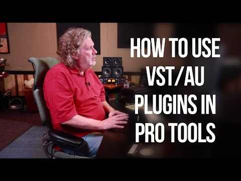 How to use VST/AU plugins in Pro Tools – Into The Lair #110