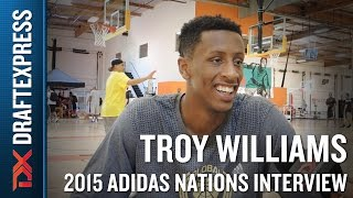 Troy Williams 2015 Adidas Nations Interview