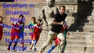 David Beckham In Bhaktapur : BBC Documentary David Beckham : For the Love of the Game