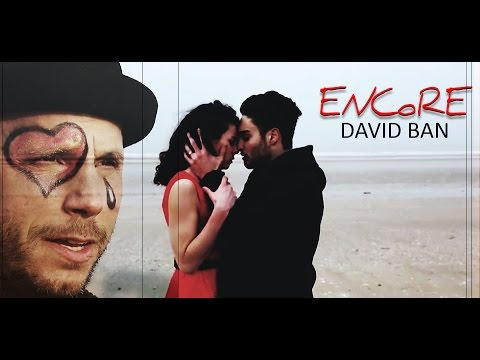 ENCORE - DAVID BAN - Clip Officiel