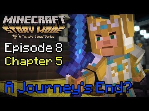 Minecraft: Story Mode - Episode 8 - Chapter 5 (A Journey's End?)