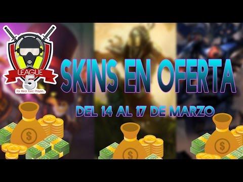 Skins en oferta League of Legends del 14 al 17 de marzo 2017// League 5