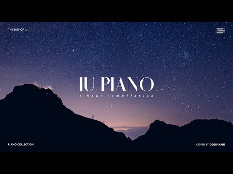 The Best of IU   1 Hour Piano Collection