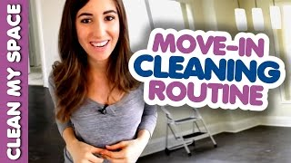 Move In Cleaning Routine