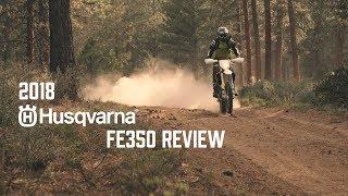1. 2018 Husqvarna FE350 Review