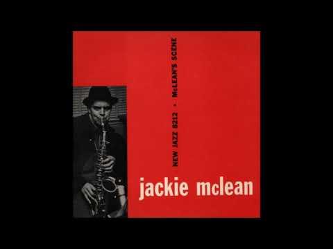 Jackie McLean – McLean's Scene (Full Album)