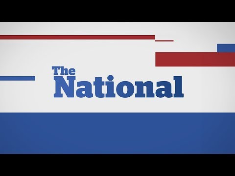 The National for Wednesday August 2, 2017