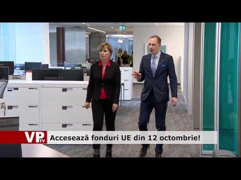 Accesează fonduri UE din 12 octombrie!