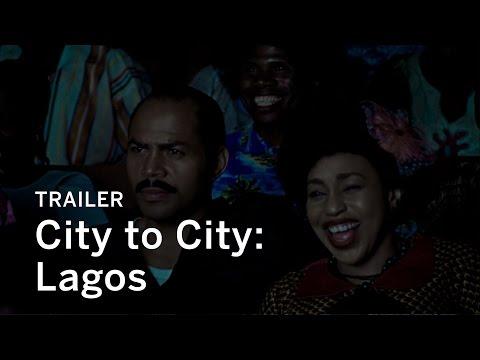 CITY TO CITY: LAGOS Trailer | Festival 2016