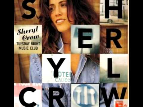Sheryl Crow - I Shall Believe lyrics