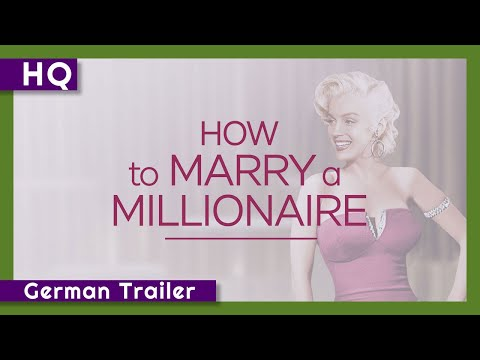 How To Marry A Millionaire (1953) German Trailer