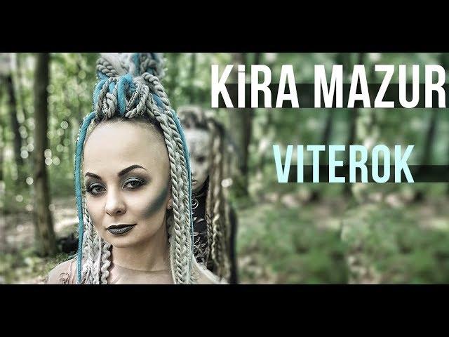 """Прем'єра: KiRA MaZUR - """"VITEROK"""""""