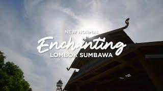 New Normal Enchanting Lombok Sumbawa