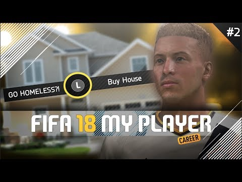 BUYING A HOUSE IN FIFA! | FIFA 18 Player Career Mode W/Storylines | Episode #2 (The English Legend)