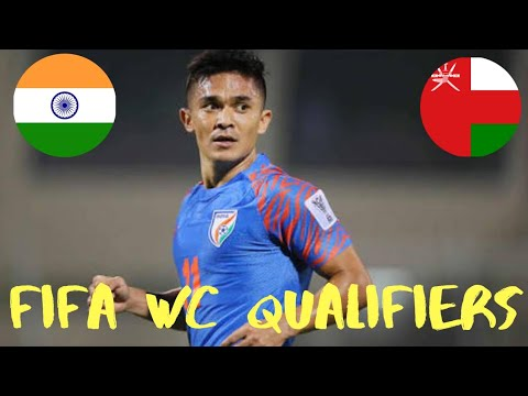 India Vs Oman| 1st match FIFA WORLD CUP 2022 Qualifiers|Full Details