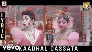 Kappal - Kaadhal Cassata Lyric | Vaibhav, Sonam Bajwa