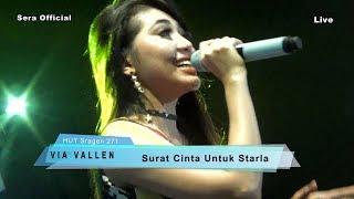 Video Surat Cinta Untuk Starla  -  Via Vallen - Sera Live HUT Sragen 271 2017 MP3, 3GP, MP4, WEBM, AVI, FLV Januari 2018