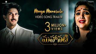 Video Mooga Manasulu Video Song Trailer - #Mahanati | Keerthy Suresh | Dulquer Salmaan | Nag Ashwin MP3, 3GP, MP4, WEBM, AVI, FLV Juni 2018