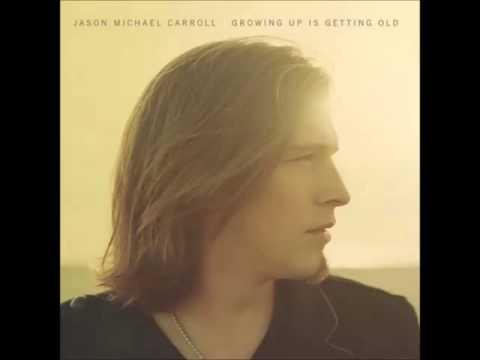 Jason Michael Carroll -- Where I'm From