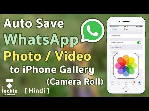 How To Auto Save Whatsapp Photo Or Video To Iphone Gallery (camera Roll). Hindi