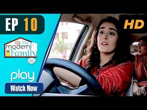 My Modern Family - Episode 10 | Play Tv Dramas | Sajid Shah, Irfan Motiwala | Pakistani Drama