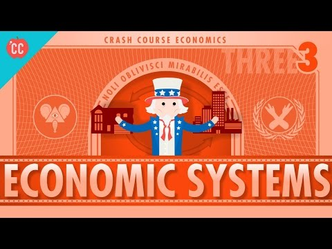 Economic Systems and Macroeconomics: Crash Course Economics #3