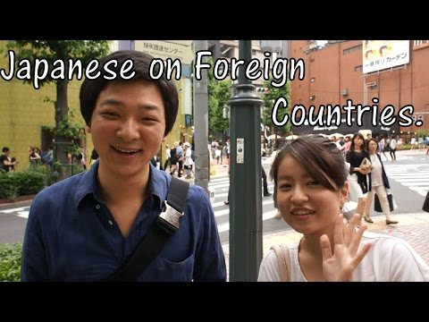 What Japanese Think Of Foreign Countries? (Interview)