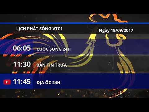 Lịch phát sóng VTC1 ngày 19/09/2017 | VTC1 - Thời lượng: 2 phút, 22 giây.