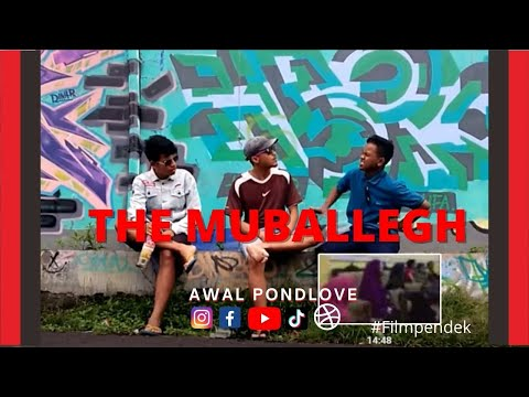"THE MUBALLEGH ""FILM PENDEK"" (HD)"
