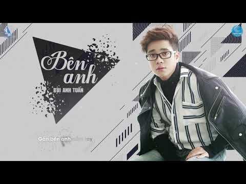 Bên Anh - Bùi Anh Tuấn (Video Lyric Official) | OST Bí Mật Quý Ông - Thời lượng: 3 phút, 22 giây.