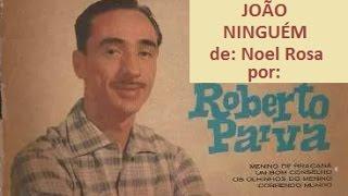 Música de Noel Rosa, interpretada por Roberto Paiva, 1974.