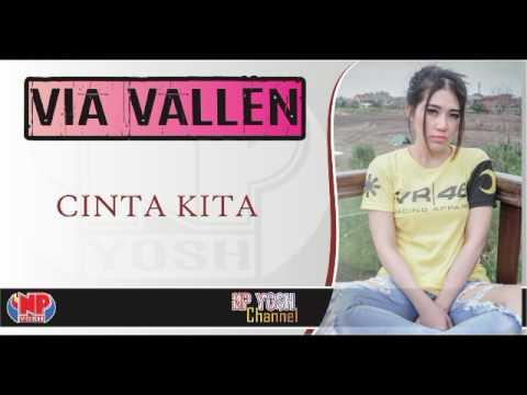 Download Lagu CINTA KITA - VIA VALLEN... Terbaru... Music Video
