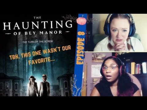 WE HAVE SUCH DOUBTS! WATCHING THE HAUNTING OF BLY MANOR EPISODE 8 FOR THE FIRST TIME!!!!!! REACTION!