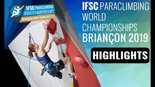 IFSC Paraclimbing World Championship - Briançon 2019 - Finals 2 Highlights by International Federation of Sport Climbing