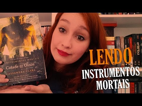 Lendo Os Instrumentos Mortais #1 | Resenhando Sonhos